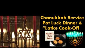 "Chanukkah Service, Pot Luck Dinner and Latke ""Cook-Off"""